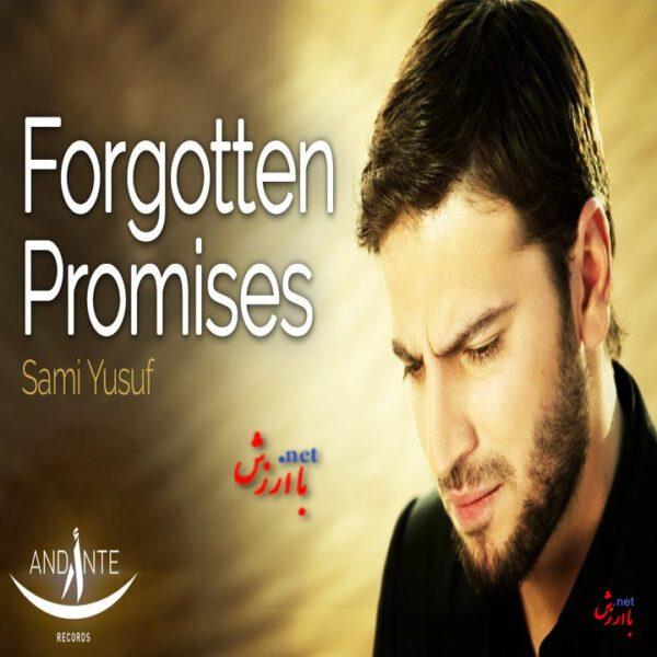 Photo of آهنگ forgotten promises از سامی یوسف