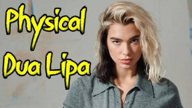 Photo of آهنگ Physical از Dua Lipa